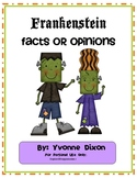 Frankenstein Facts and Opinions Literacy Center
