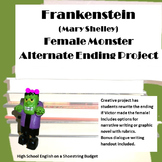 Frankenstein Female Monster Alternate Ending Project (Mary Shelley)