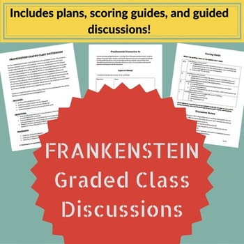 Frankenstein Graded Discussions!