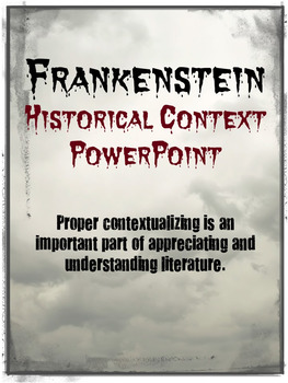 Frankenstein Historical Context PowerPoint