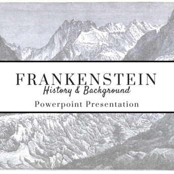 FRANKENSTEIN History & Background PowerPoint Presentation