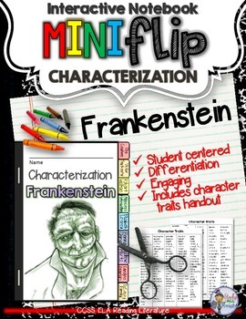 FRANKENSTEIN: INTERACTIVE NOTEBOOK CHARACTERIZATION MINI FLIP