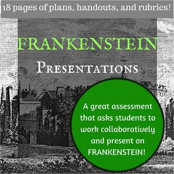 Frankenstein Interpretations Presentations -- Great Assessment!