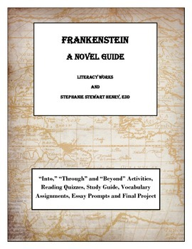 Frankenstein - Into, Through, and Beyond!