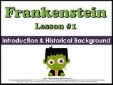 Frankenstein Introduction & Historical Background (Unit Le