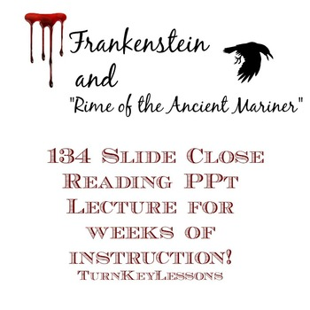 """Frankenstein Lecture + """"Rime of the Ancient Mariner"""" Entire Unit!"""