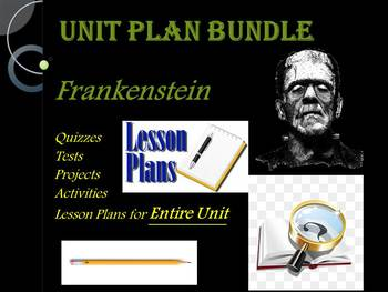 Frankenstein Lesson Plan Bundle for Entire Unit (One Full Marking Period)