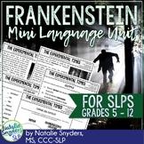 Frankenstein Mini Language Unit for Speech Language Therap