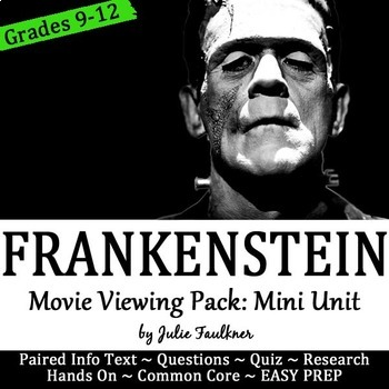 Frankenstein Movie Viewing Pack, Mini Unit with Paired Info Text