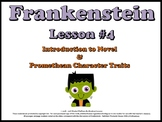 Frankenstein Intro to Novel and Promethean Character Traits (Unit Lesson #4)