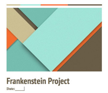 Frankenstein Project (Anatomy and Physiology)