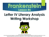 Frankenstein Letter IV - Promethean Traits Writing Worksho