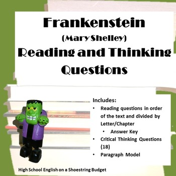 Frankenstein Reading and Critical Thinking Questions (Mary Shelley)