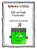 Frankenstein Roll and Craft: Following Directions and WH-