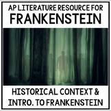 Frankenstein & Romanticism: Context & Rime of the Ancient