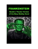 Frankenstein - Readers Theater Script Based on Classic Mary Shelley novel!