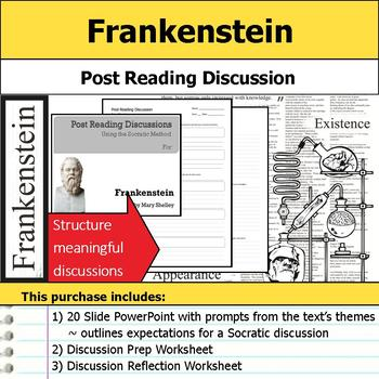 Frankenstein - Socratic Method - Post Reading Discussions