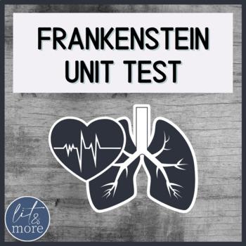 Frankenstein Unit Test for AP Lit