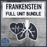 Frankenstein Whole Unit Bundle - AP Literature