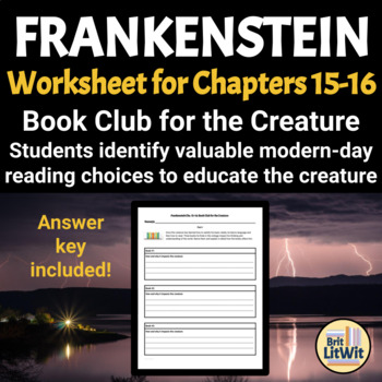 Frankenstein Worksheet: Book Club for the Creature