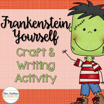 Frankenstein Yourself Craftivity and Writing