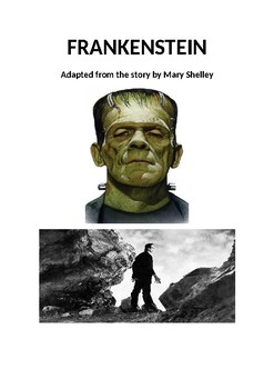 Frankenstein (adapted from the story by Mary Shelley)