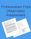 Frankenstein alternate final assessment