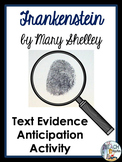 Frankenstein by Mary Shelley:  Text Evidence Activity