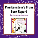 Frankenstein's Brain Halloween Book Report for Any Book