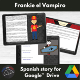 Frankie El Vampiro - Spanish reading activity - Google Drive