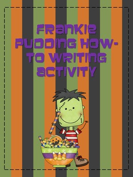 Frankie Pudding Halloween How-To Writing and Snack Activity