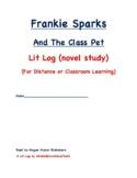 Frankie Sparks And The Class Pet Lit Log (novel study)