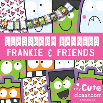 Frankie and Friends Classroom Banner Set