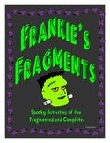 Frankie's Fragments Unit