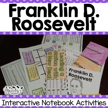 Franklin D. Roosevelt : Interactive Notebook Activities