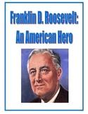 Franklin D. Roosevelt Packet: Reading Comprehension, Study Guide & Test