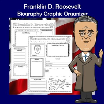 Franklin D. Roosevelt President Biography Research Graphic Organizer