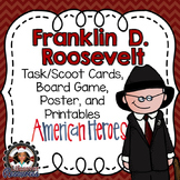Franklin D. Roosevelt Task Cards, Board Game, Posters, and Printables