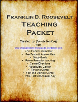 Franklin D. Roosevelt Teaching Packet REVAMPED!