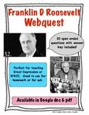 Franklin D Roosevelt Webquest (Great Depression, WWII, FDR)