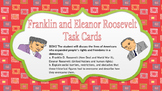 Franklin D. Roosevelt and Eleanor Roosevelt Task Cards
