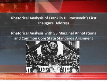 Franklin D. Roosevelt's First Inaugural Address – Rhetorical Analysis w/Notes