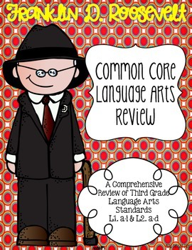 Franklin D. Roosevelt's Language Review {Common Core Language Arts Practice}
