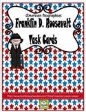Franklin Delano Roosevelt Task Cards