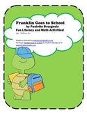 Franklin Goes to School Fun Literacy and Math Activities!