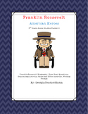 Franklin Roosevelt Close Read, Comprehension, and Writing Packet