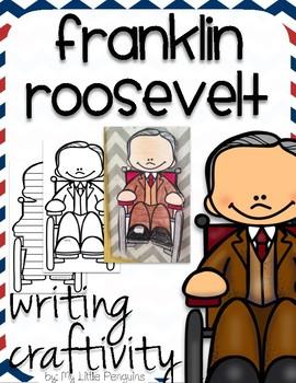 "Franklin Roosevelt ""Craftivity"" Writing page (President)"