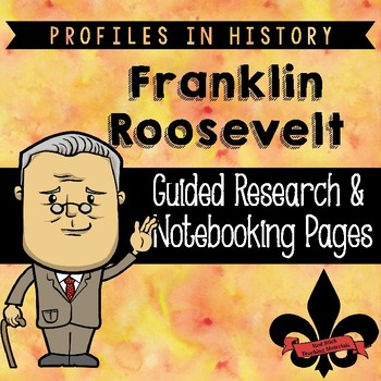 Franklin Roosevelt Guided Research Activity