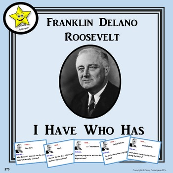 Franklin Roosevelt I Have Who Has