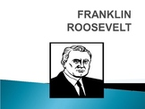 Franklin Roosevelt Power Point
